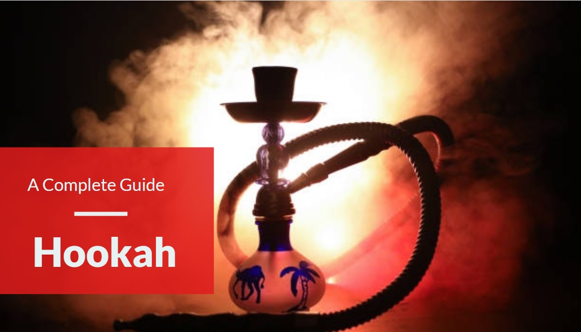 What is hookah - A complete guide